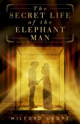 Secret-Life-of-the-Elephant-Man_eb-pb